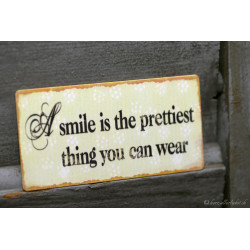 "Magnetschild ""A smile"""