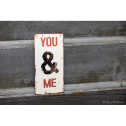 "Magnetschild ""You & Me"""