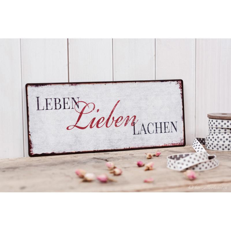 """Metallschild """"Leben Lieben Lachen"""""""