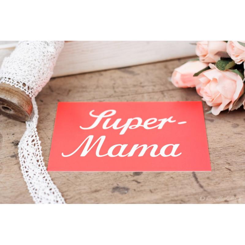 """Karte """"Super Mama"""""""