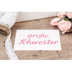 """Karte """"Grosse Schwester"""""""